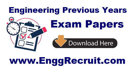 Engineering Previous Years Exam Papers