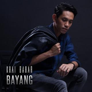 Khai Bahar - Bayang MP3