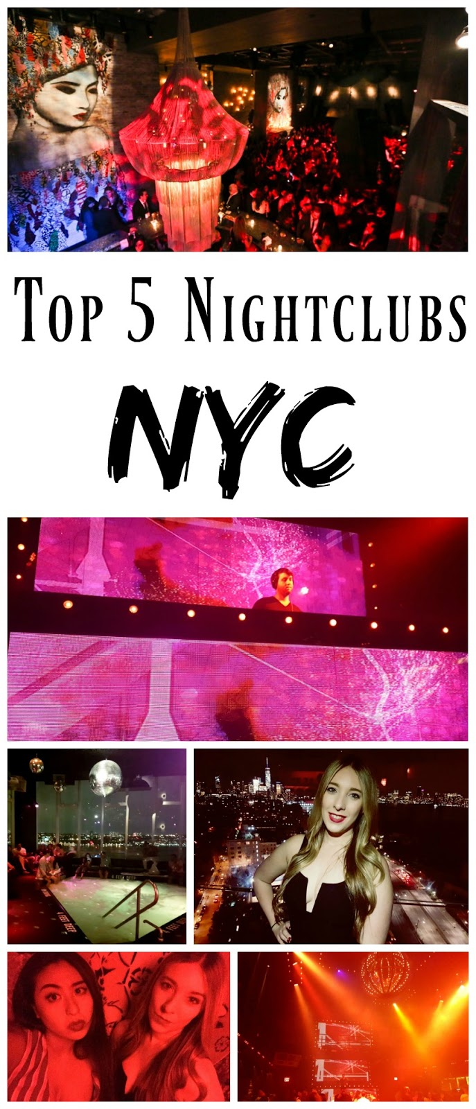 My Top 5 Nightclubs In NYC.