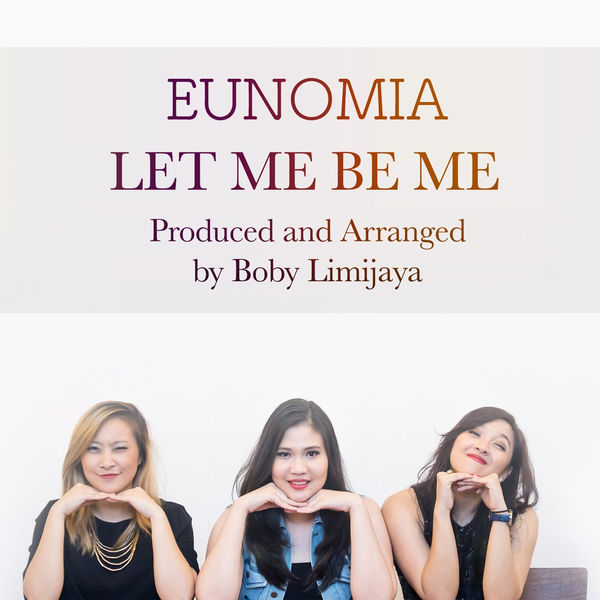 EUNOMIA - Let Me Be Me