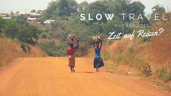 was-bedeutet-slow-travel-auf-reisen