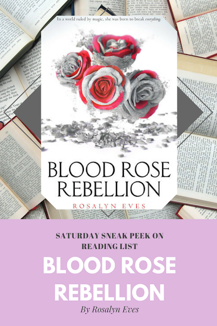Blood Rose Rebellion by Rosalyn Eves A Sneak Peek on Reading List
