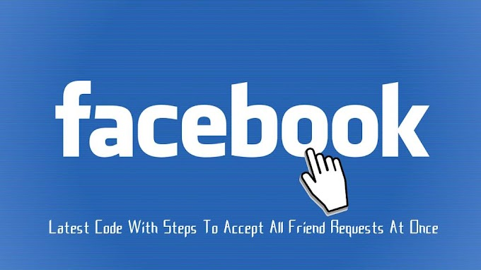 Latest Code With Steps To Accept All Friend Requests At Once on Facebook