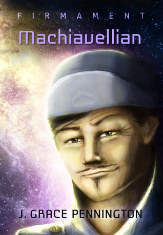 Machiavellian by J. Grace Pennington (5 star review)