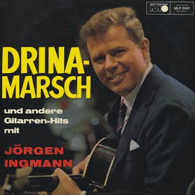 Jørgen Ingmann - Drina-Marsch Und Andere Gitarren-Hits Mit (1966)