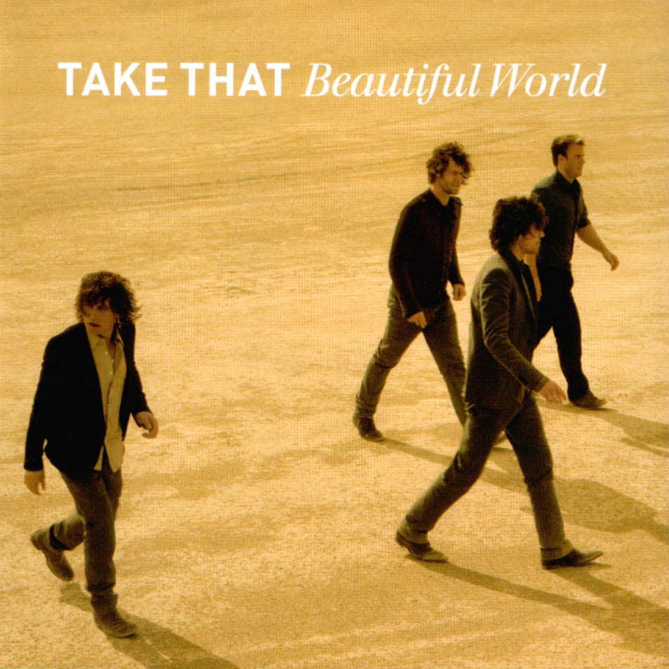 The Robbie`s Williams Blog!!!! 3.0: Take That - Beautiful ...