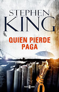 Quien pierde paga, Stephen King