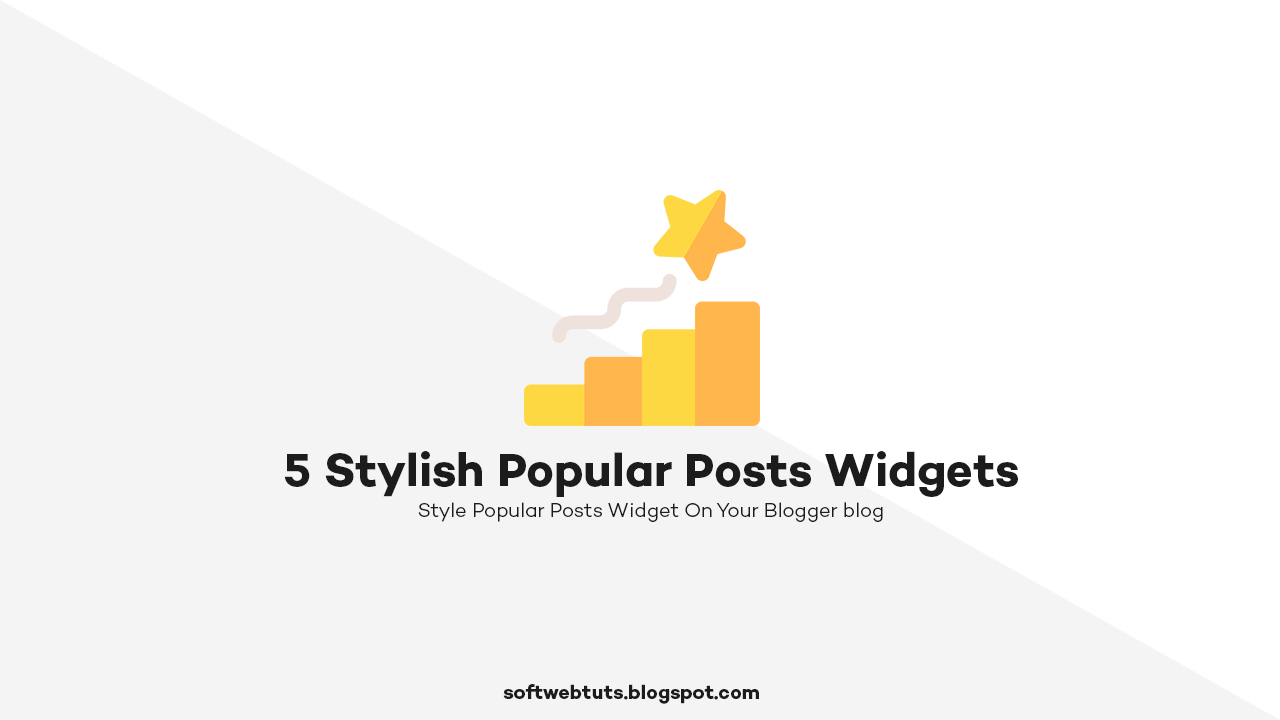 5 Stylish Popular Posts Widgets for Blogger