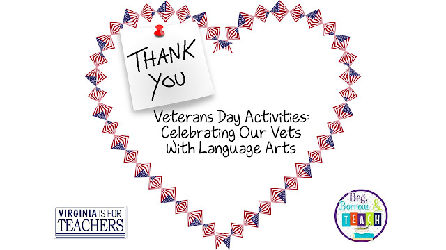 Veterans Day activities for Language Arts.  Veterans Day activities for Reading and Writing.