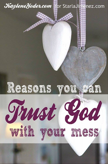 Trust God with Your Mess