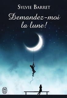 https://lacaverneauxlivresdelaety.blogspot.fr/2016/06/demandez-moi-la-lune-de-sylvie-barret.html