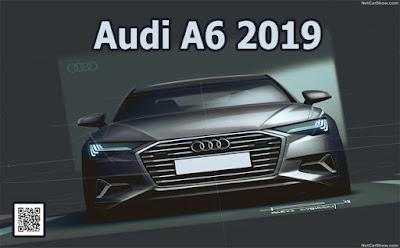 مواصفات سيارة اودى A6 2019 الجديده كليا بأخر التحديثات