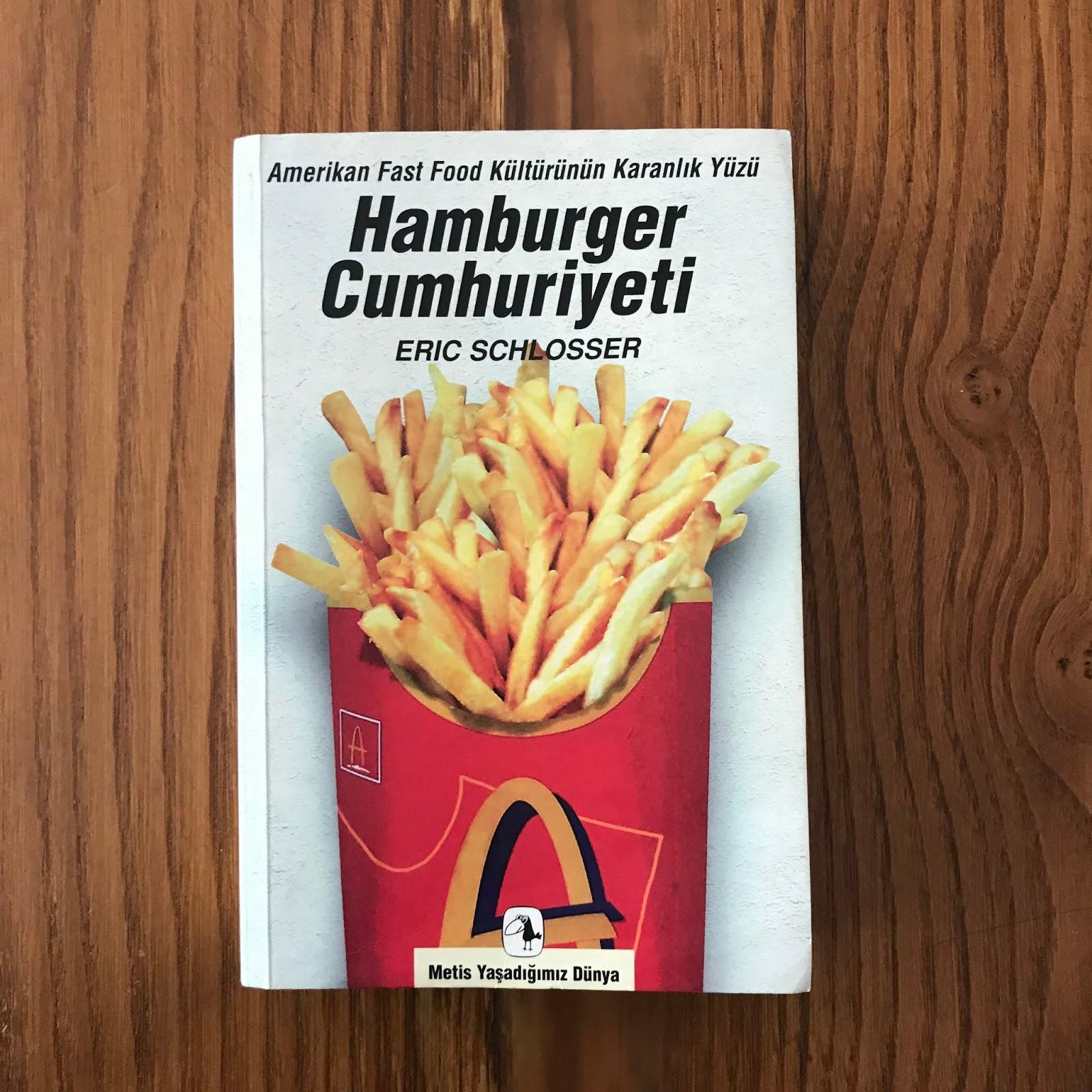 Hamburger Cumhuriyeti - Amerikan Fast Food Kulturunun Karanlik Yuzu (Kitap)