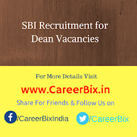SBI Recruitment for Dean Vacancies