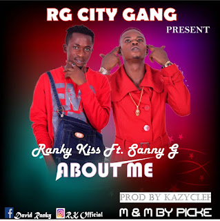 Download About me by Ranky kiss Ft. Sanny g