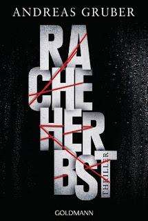 http://www.randomhouse.de/Taschenbuch/Racheherbst/Andreas-Gruber/Goldmann-TB/e467435.rhd