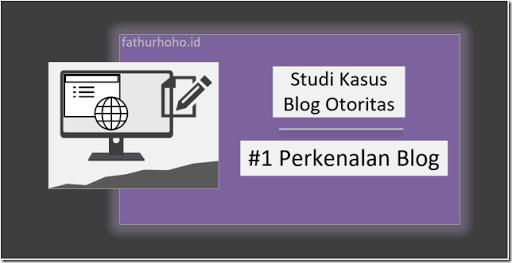 Membuat Blog Otoritas Belajar Ngonfig