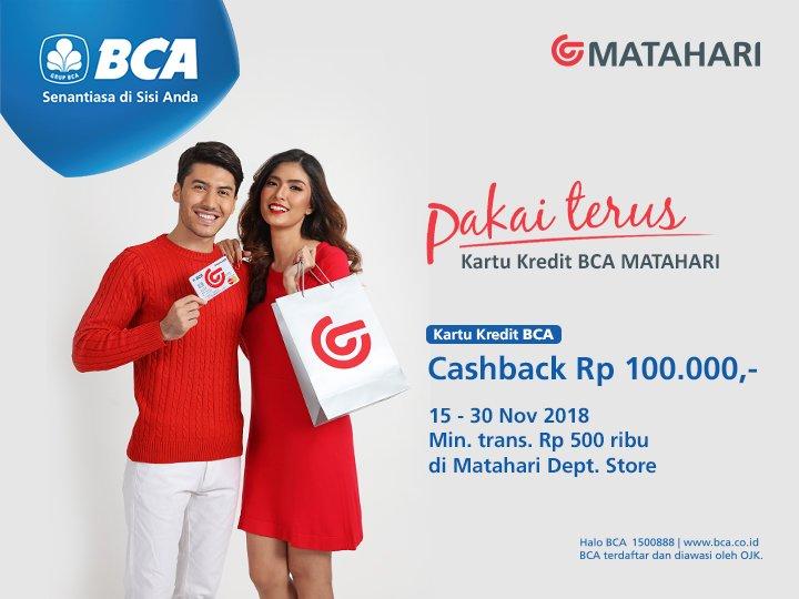 Matahari - Promo Cashback 100 Ribu Pakai Kartu Kredit BCA Matahari (s.d 30 Nov 2018)