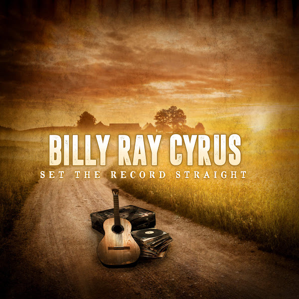 Billy Ray Cyrus - Set the Record Straight Cover