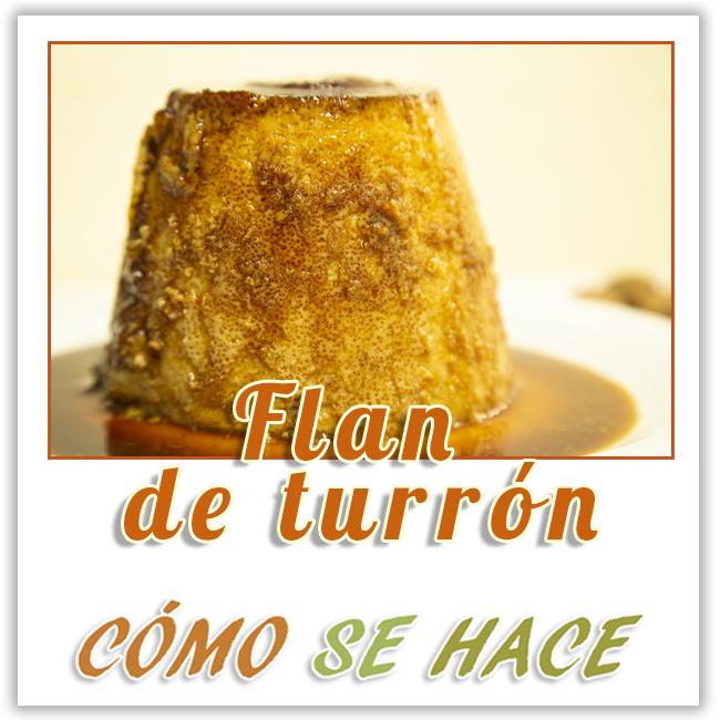 FLAN DE TURRÓN FÁCIL