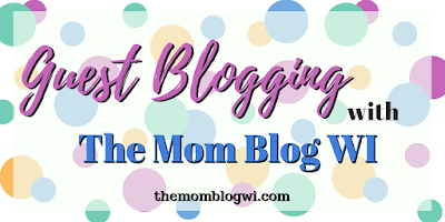 Guest Blogging with The Mom Blog WI | #GuestBlogger #MomBlogger #MomLife #Writing #Parenting