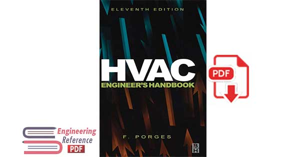 HVAC Engineer's Handbook, Eleventh Edition 11th Edition by F. Porges