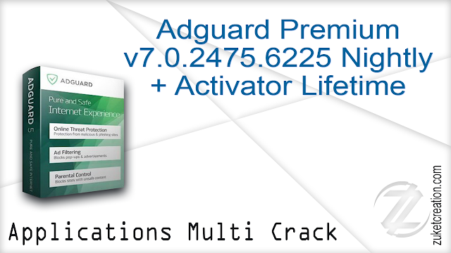 Adguard Premium v7.0.2475.6225 Nightly + Activator Lifetime