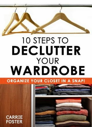 https://www.goodreads.com/book/show/18868744-10-steps-to-declutter-your-wardrobe