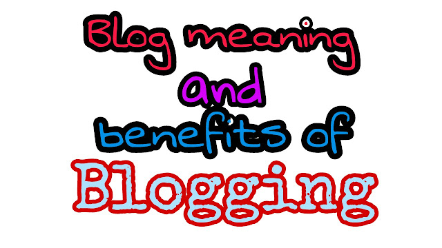 Blog meaning and benefits. All affiliate site