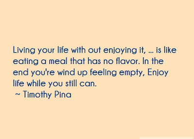Great Quotes About Enjoying Life