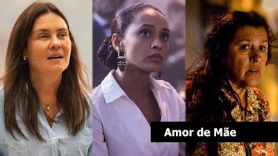 Amor de Mãe, novela das 9 da Globo.