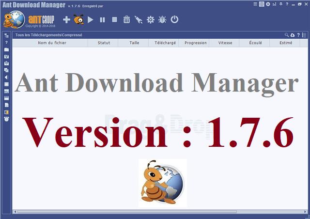 تحميل وتفعيل أقوى برنامج تحميل Ant Download Manager 1.7.6 آخر إصدار