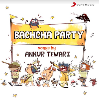 "SONY MUSIC TO CREATE ORIGINAL CONTENT FOR KIDS UNDER THE BRAND ""BACHCHA PARTY"""