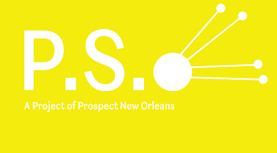 Rivertown Arts Council presents....DOWN BY THE RIVER: P.S. Satellite - Project of Prospect New Orleans