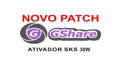 Atualização PATCH GSHARE SKS 30W