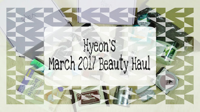 Monthly Project; March 2017 Beauty Haul