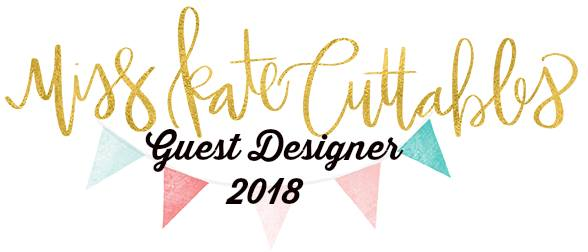 2018 Miss Kate Cuttables Guest Designer