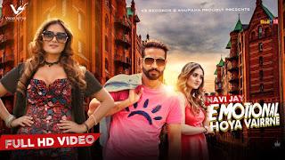 Emotional Hoya Vairrne Song Lyrics | Navi Jay | Jay Meet | Latest Punjabi Songs 2018