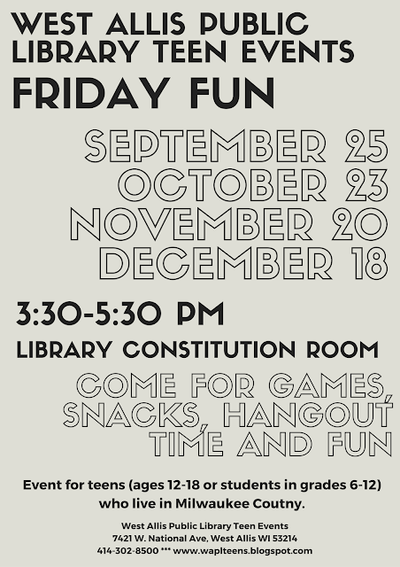 West Allis Public Library Teen Events: Friday Fun! First