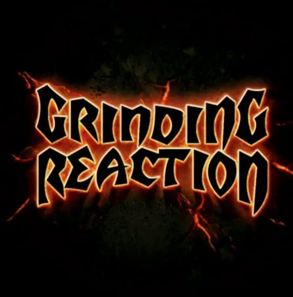 GRINDING REACTION