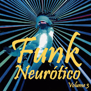 cd de funk neurotico 2012 gratis