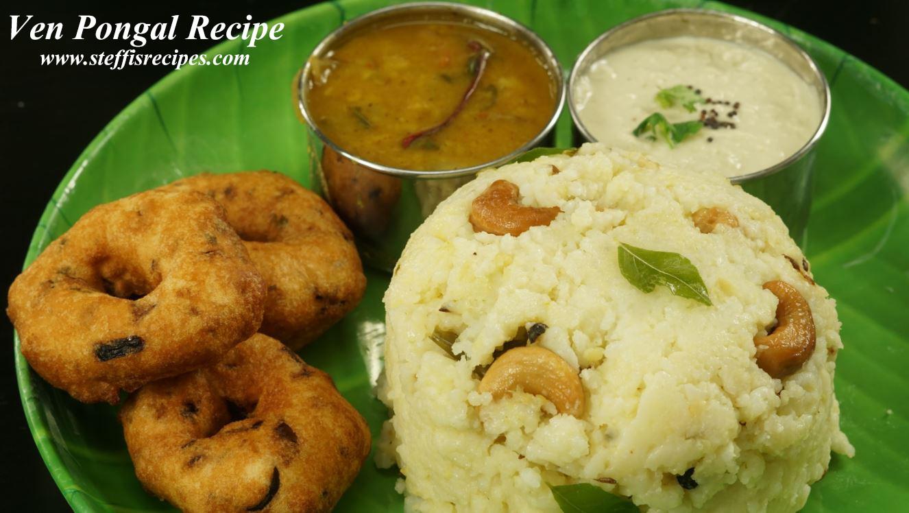 Pongal Recipe Ven Pongal Recipe Steffis Recipes