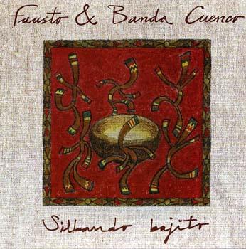 FAUSTO & BANDA CUENCO - Silbando Bajito (2002)