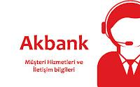 Akbank müşteri hizmetleri ve iletişim bilgileri