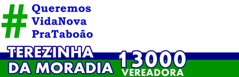 Terezinha da Moradia 13000