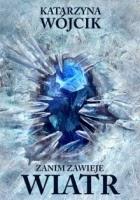 http://www.zysk.com.pl/nowosci%2C-zapowiedzi/zanim-zawieje-wiatr---katarzyna-wojcik