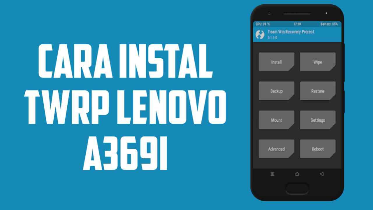 cara instal twrp recovery untuk lenovo a369i