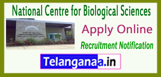 National Centre for Biological Sciences NCBS Recruitment Notification 2017 Apply