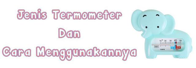 jenis-termometer-dan-cara-pakai