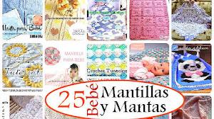 25 Mantillas y Mantas para Bebé / Patrones y tutoriales